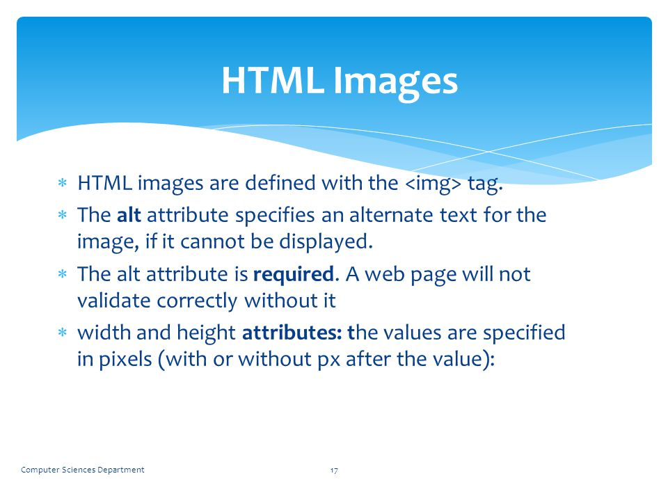 HTML Images HTML images are defined with the <img> tag.