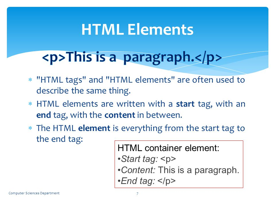 HTML Elements <p>This is a paragraph.</p>