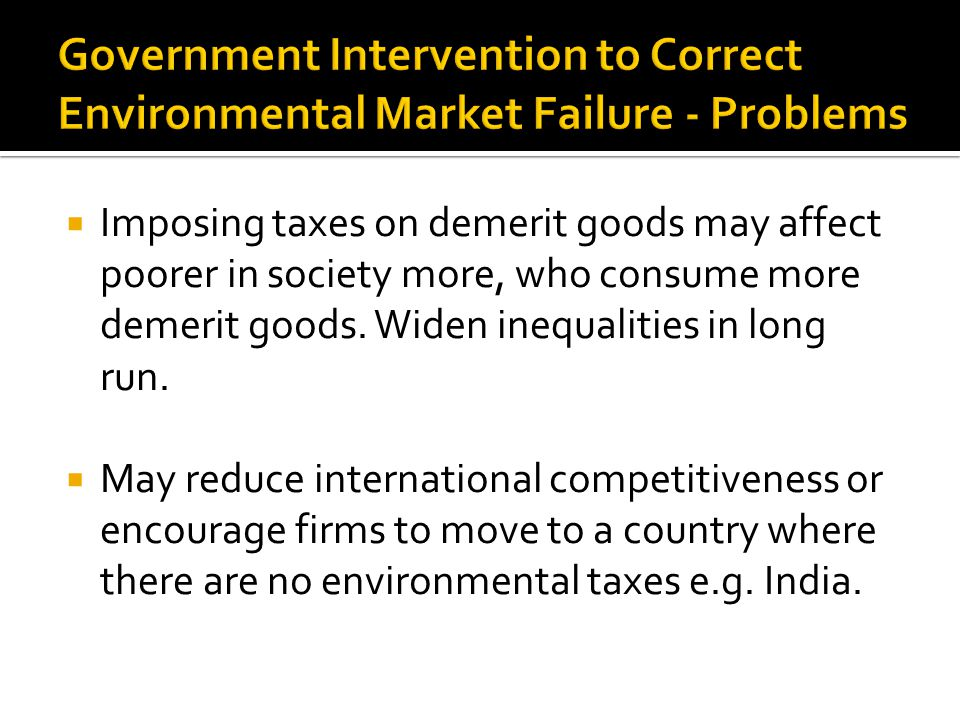 Government Intervention to Correct Environmental Market Failure - Problems