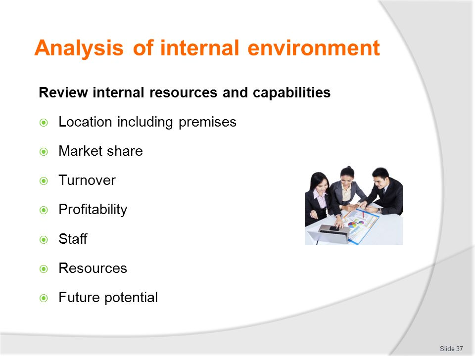 analysis of internal environment of digi Analysis of internal environment of digi berhad 51 mckinsey's 7s model digi's strengths and weaknesses can be identified by looking at their internal environment.