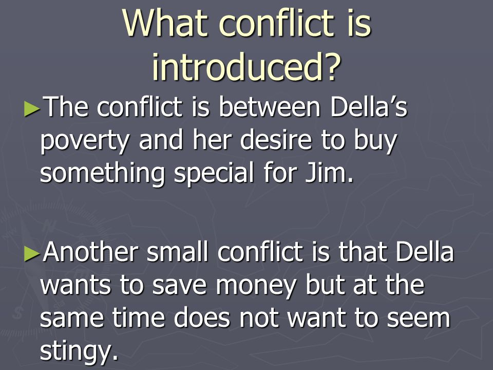 What conflict is introduced