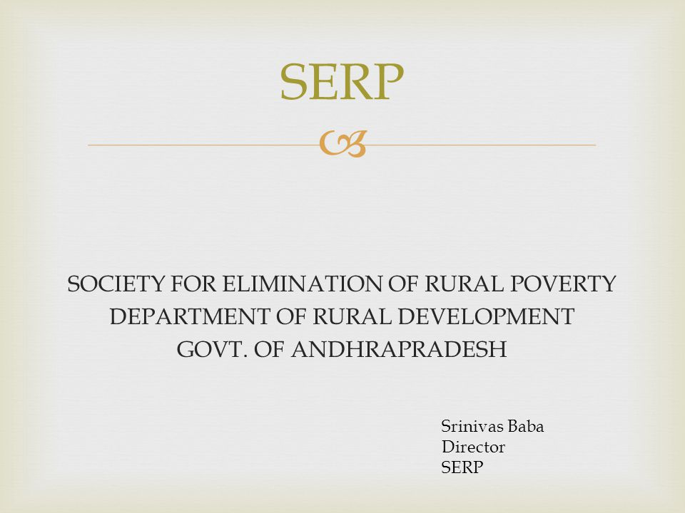 Serp Society For Elimination Of Rural Poverty Department Of Rural