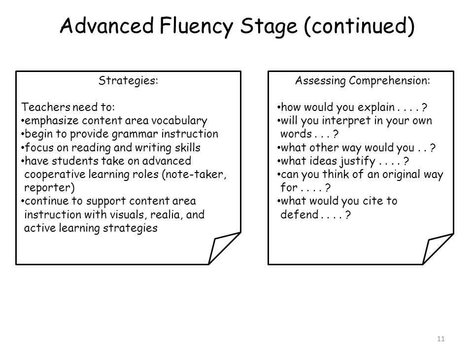 Advanced Fluency Stage (continued)