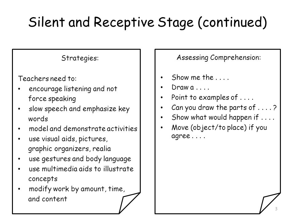 Silent and Receptive Stage (continued)