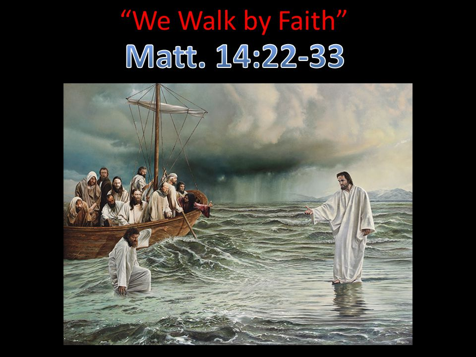 matthew 14 22 33 essay 22 immediately he made the disciples get into the boat and go on ahead to the   here we are in matthew 14, deep into jesus' ministry and adventures with   summary: jesus invites us to join him in the miraculous, but that will require us to.