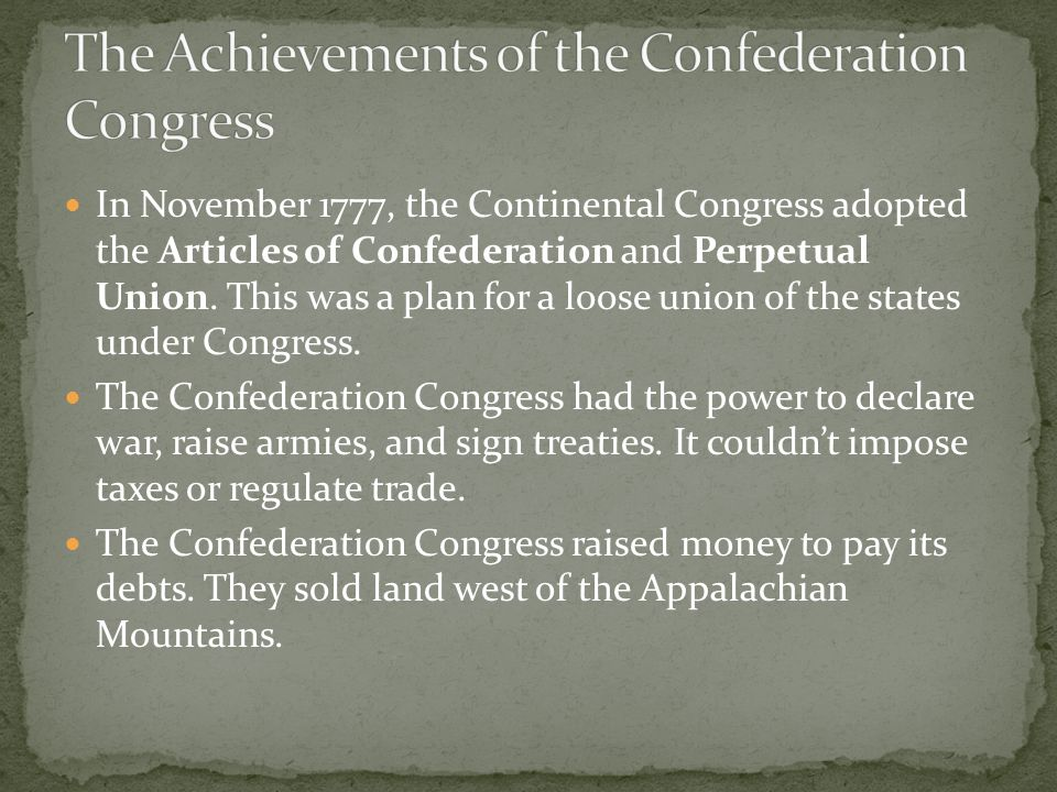 The Achievements of the Confederation Congress
