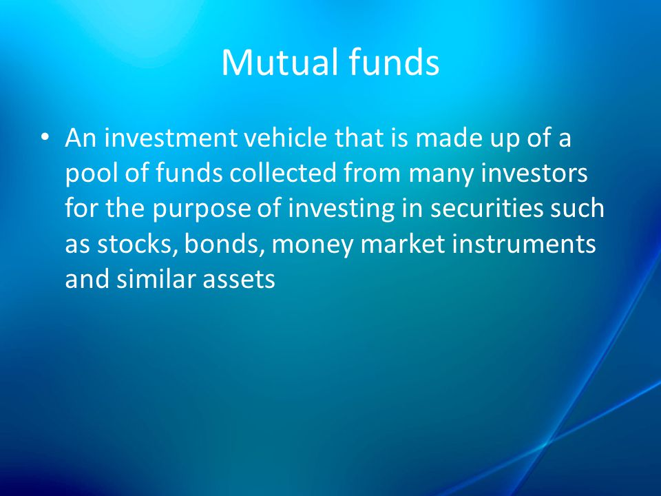 mutual fund and capital market Stock funds focus on corporations that are publicly traded on one of the stock  market exchanges some mutual funds invest according to the.