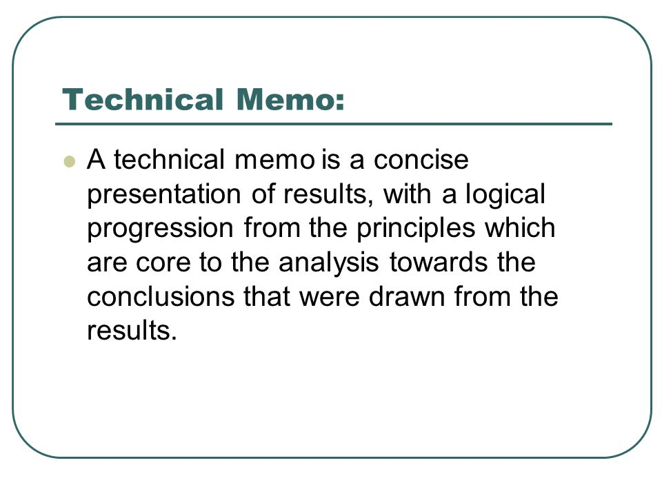 technical writing memo Memos: writing commons  and the style and tone should be appropriate for all of their technical and authority levels  common memo writing situations.