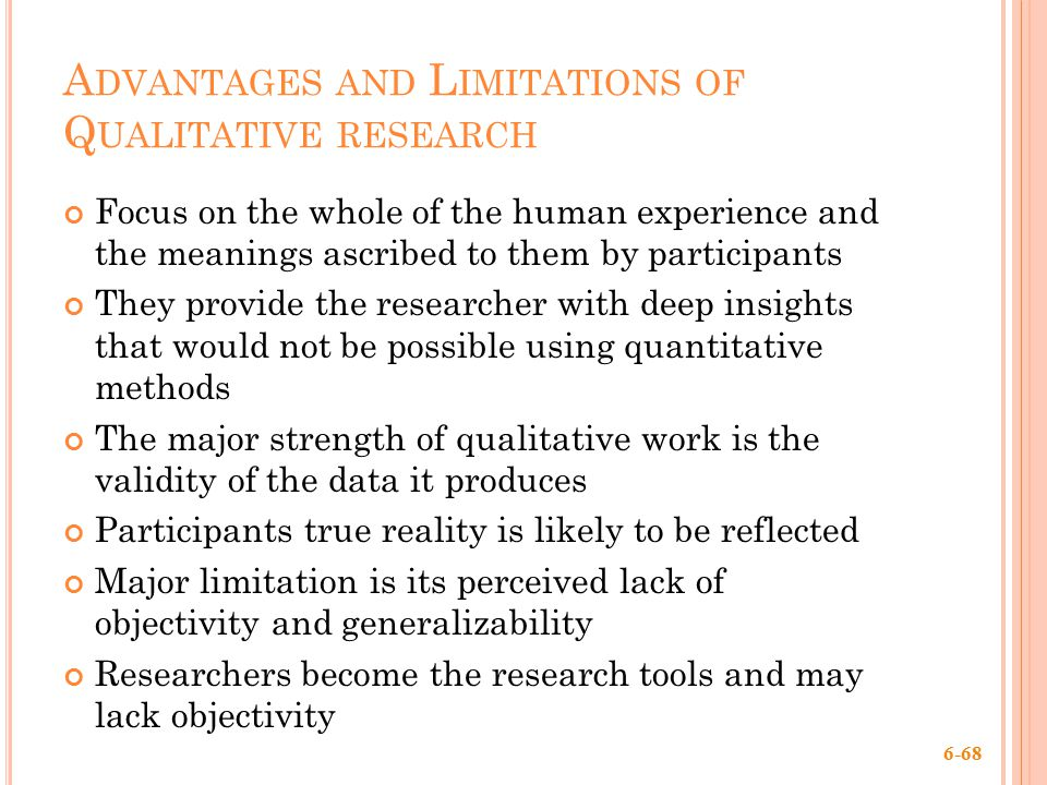 advantage of quantitative research 21112012 a qualitative market research is a more biased research that derives its conclusions from a smaller and more focused group of individuals it involves more.