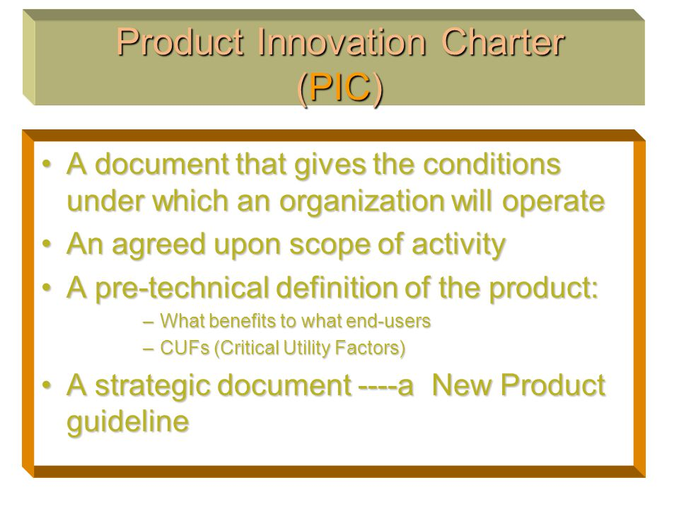 product innovation charter Conduct a market analysis develop a product innovation charter (pic) conduct a market analysis for your chosen company and develop a report that.