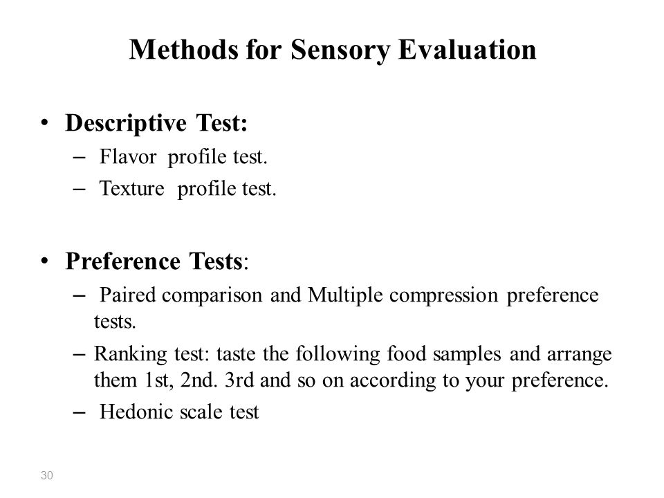 sensory test method Acceptance and preference testing  research testing is that the sensory test is generally  comparison method in the sensory evaluation of hamburger.