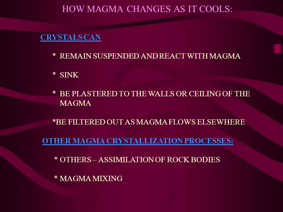 a description of the two ways silicate minerals crystallize from mafic magmas Silicates and carbonates  atoms • it provides the framework for every silicate mineral , 5 ex  minerals crystallize from magma.