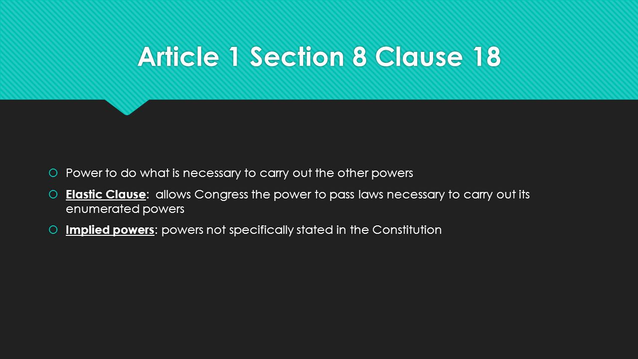 Article 1 Section 8 Clause 18