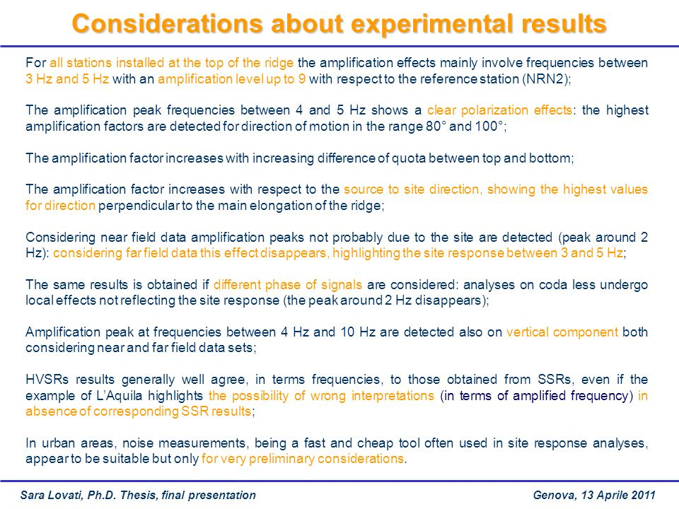Considerations about experimental results