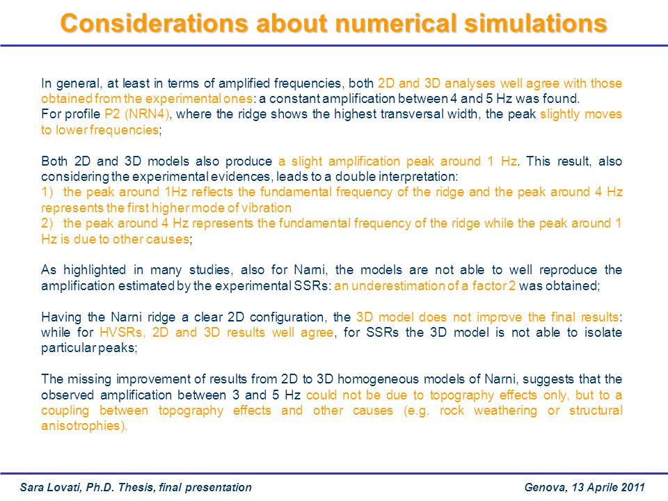 Considerations about numerical simulations