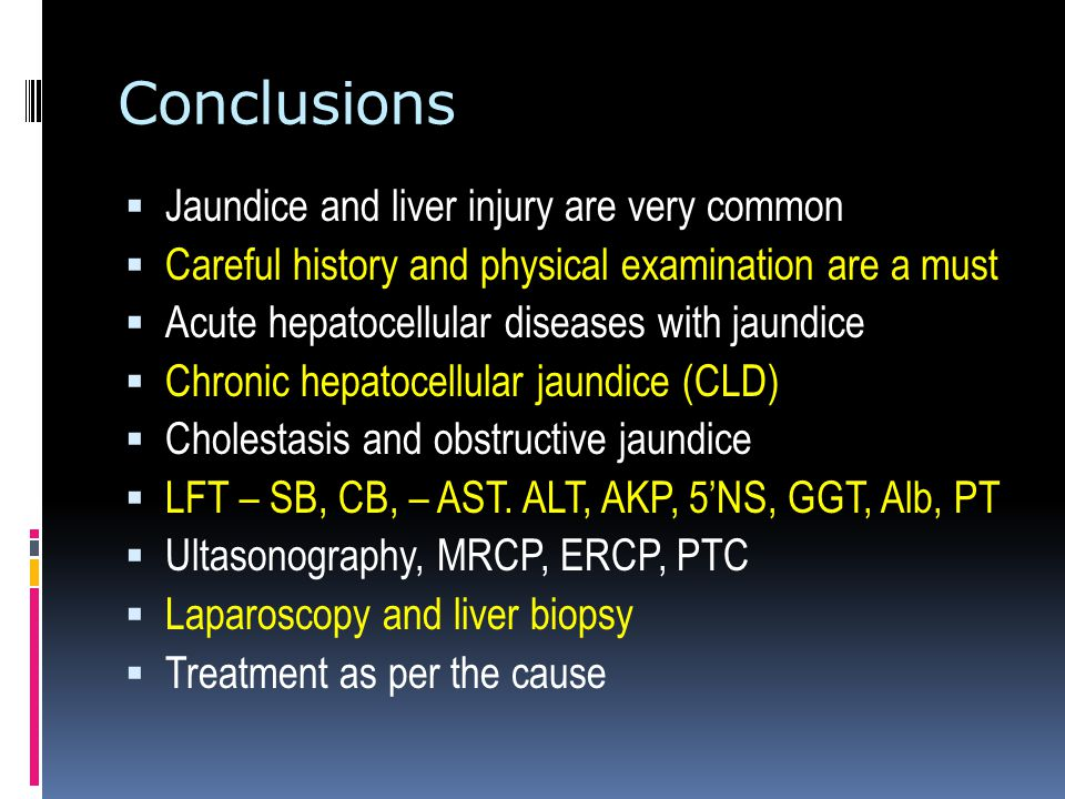 Conclusions Jaundice and liver injury are very common