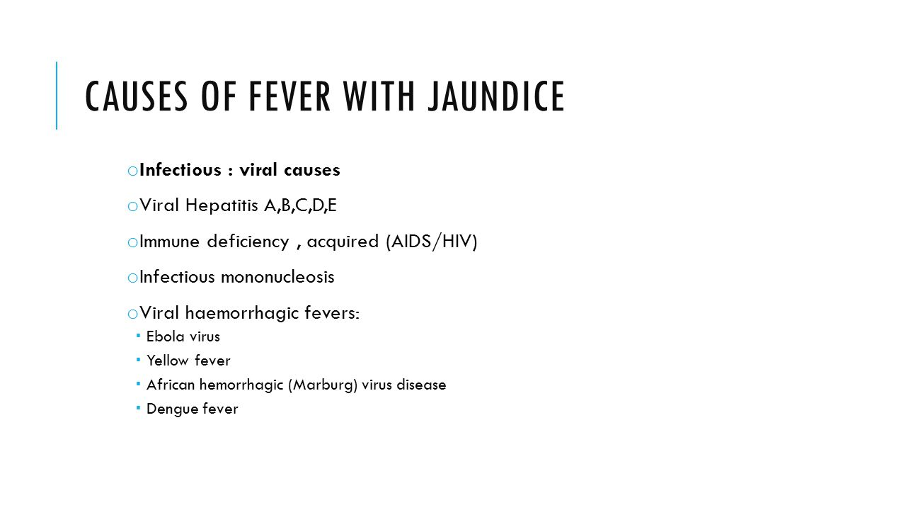 Causes of fever with Jaundice