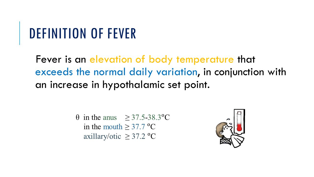 DEFINITION OF FEVER