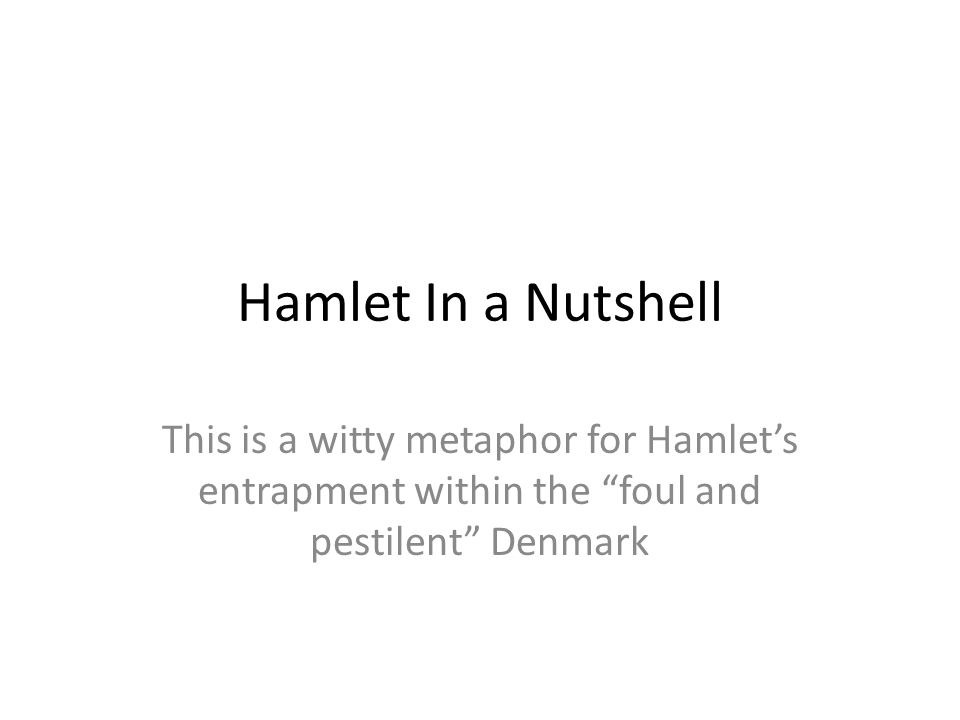 metaphor in hamlet Metaphor in hamlet in shakespeare's hamlet, act iii scene 1, hamlet's soliloquy of to be or not to be is full of metaphors that bring the various themes of the play together.
