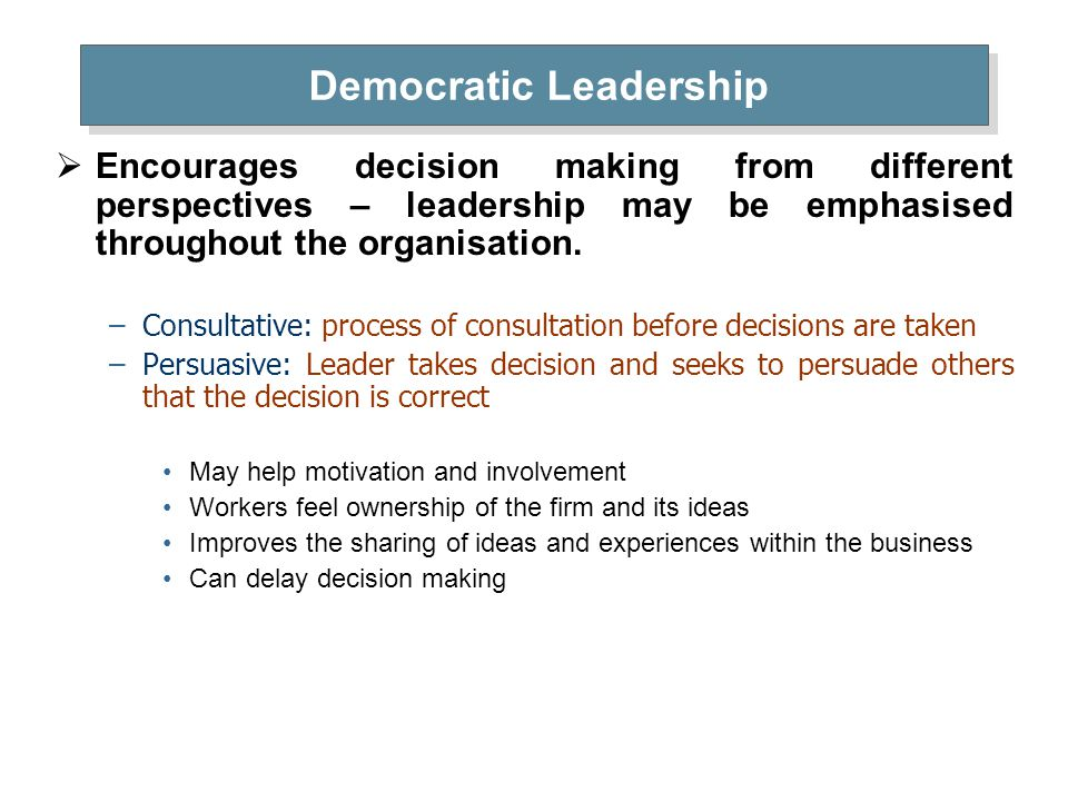 democratic style leadership Leadership styles with examples 464,965 views share like chintu83 follow democratic leadership should not be used when.