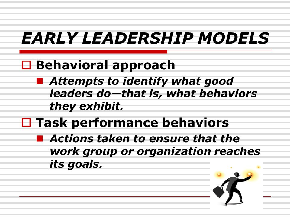 EARLY LEADERSHIP MODELS