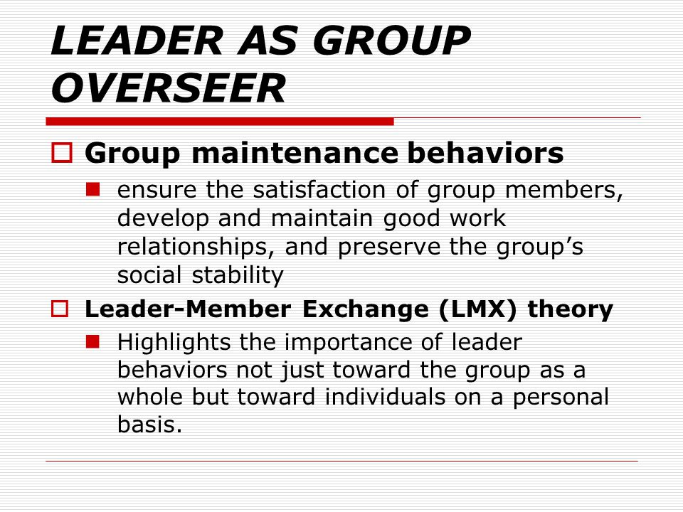 LEADER AS GROUP OVERSEER