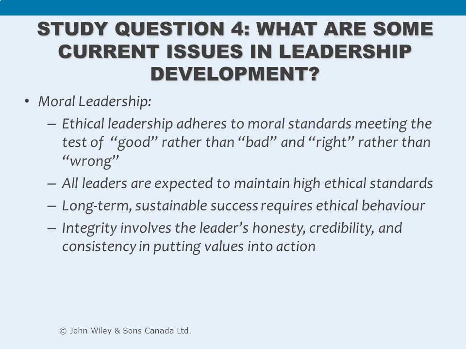 Examine the leadership issues