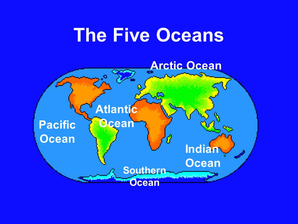 Continents And Oceans Lisa Oberholtzer Ppt Video Online Download - Five oceans