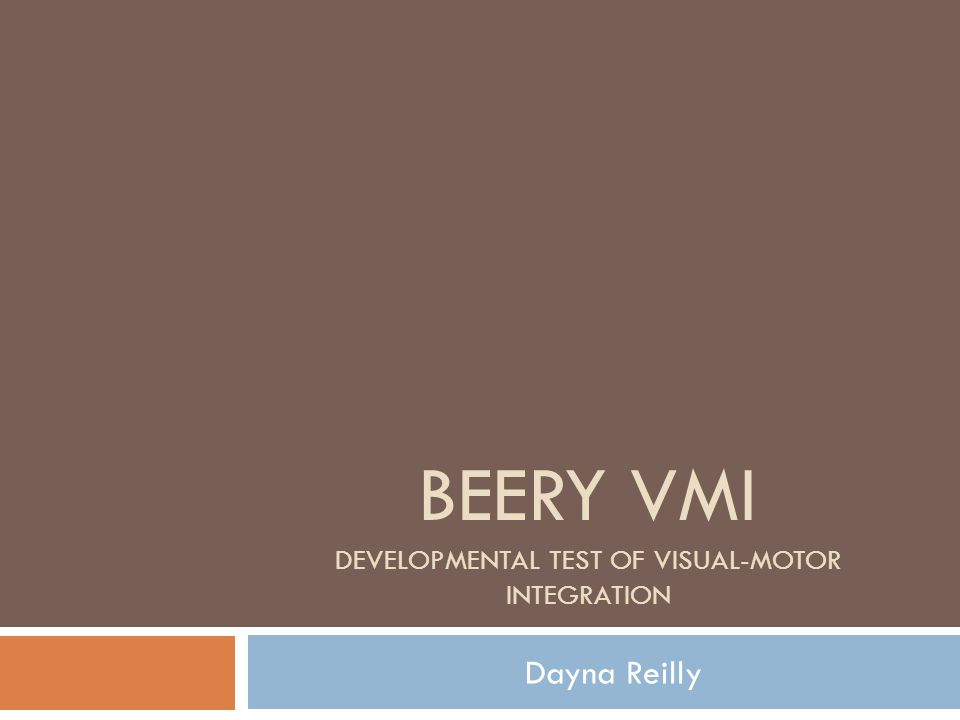 Beery Vmi Developmental Test Of Visual Motor Integration