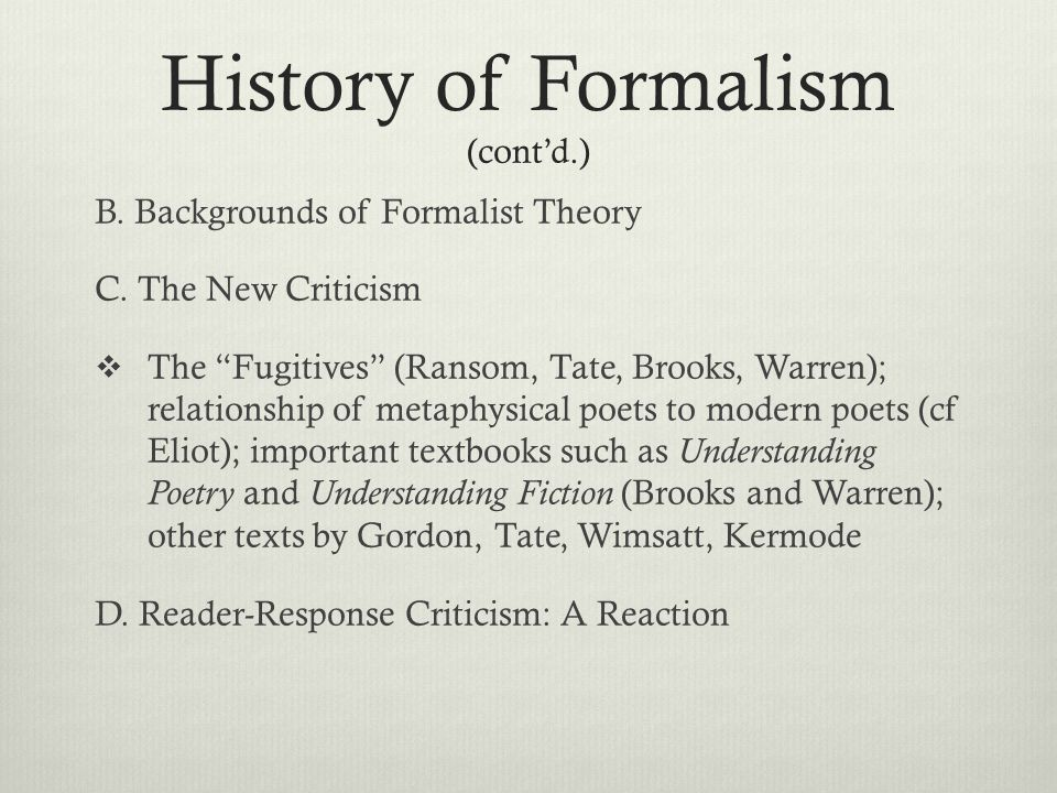 "the new criticism and formalist analysis New criticism (literary theory)  new criticism' (jancovich, 11), called this new  formalist view of analyzing a text ""new criticism""  in a new critic analysis of a  literary text, any interpretation which may help to find or develop."