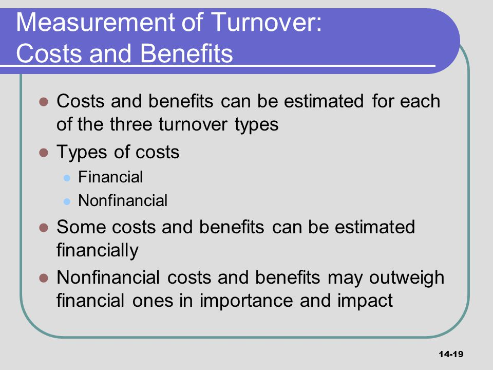 Measurement of Turnover: Costs and Benefits