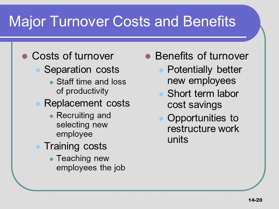 Major Turnover Costs and Benefits