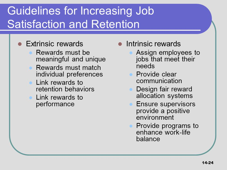 Guidelines for Increasing Job Satisfaction and Retention