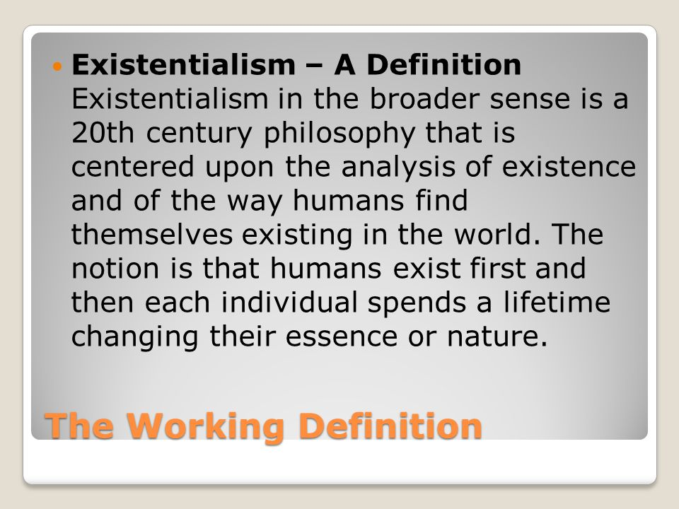The Working Definition