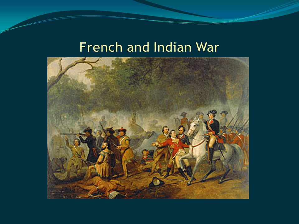 the history of the french and indian war French and indian war, american phase of a worldwide nine years' war (1754–63) fought between france and great britain (the more-complex european phase was the seven years' war [1756–63]) it determined control.