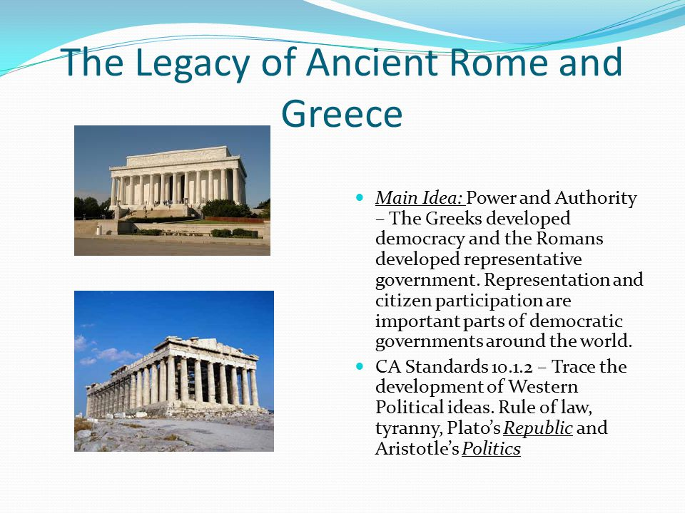 influence of greek democracy on roman republican government Ancient greece, democracy rome: roman empire: greek of the individual in the context of government and, today, are a major influence around.