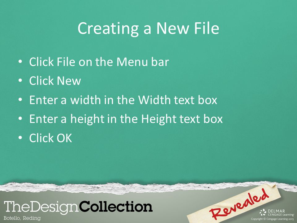 Creating a New File Click File on the Menu bar Click New