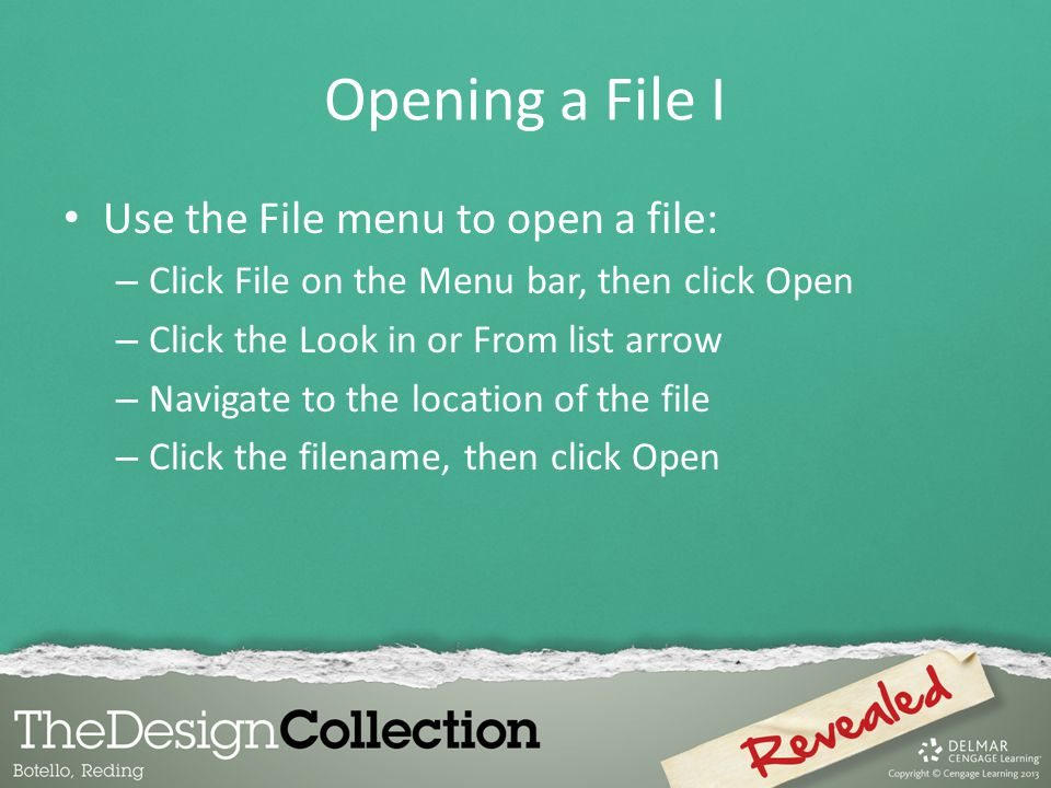 Opening a File I Use the File menu to open a file: