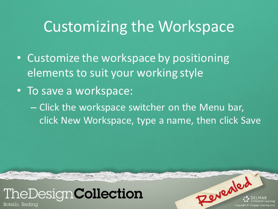 Customizing the Workspace