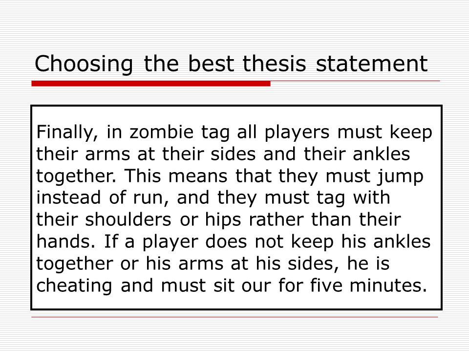 the best thesis How to write a great thesis statement for example, if you are free to write on any of the novels discussed during the term, write on the ones you liked best.