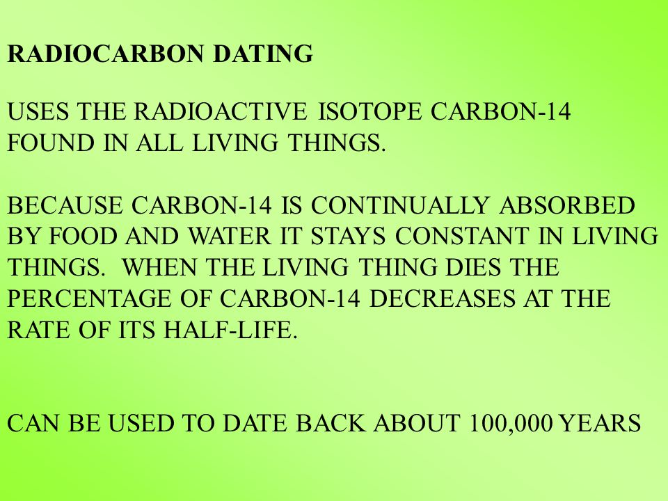 what isotope of carbon is used for carbon dating Dating lava flows on mauna loa volcano, hawaii  scientists use radiocarbon dating,  radiocarbon dating relies on an understanding that some isotopes of carbon.
