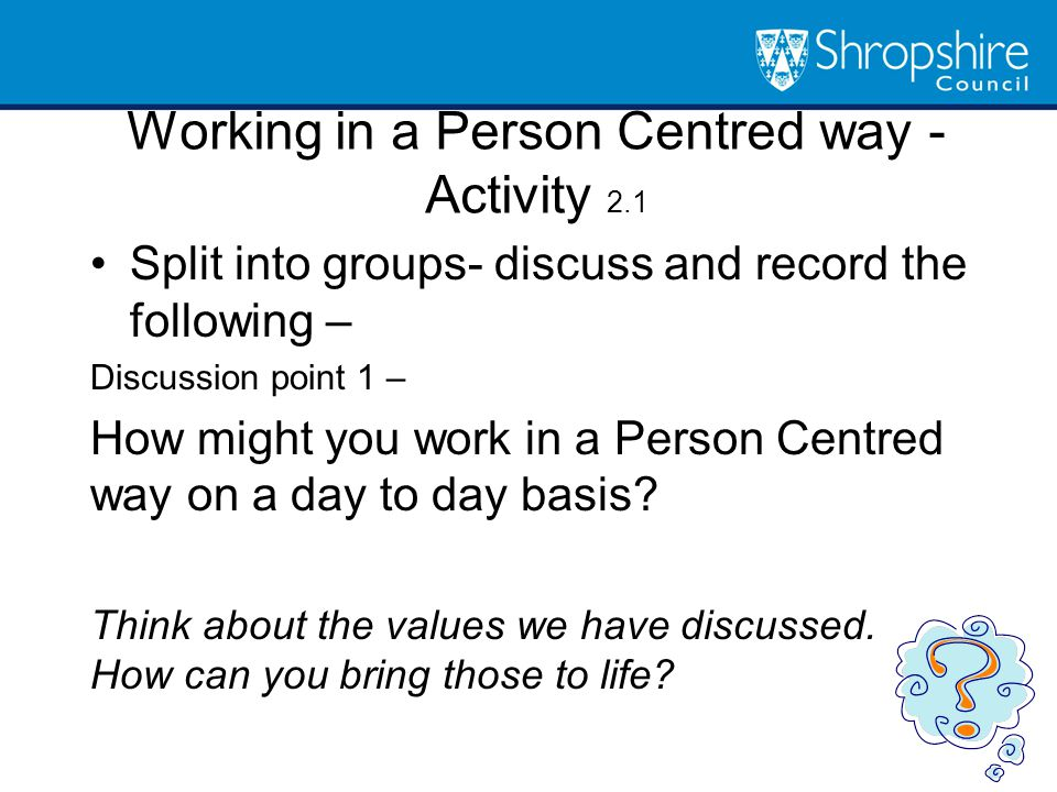 person centred values 2 essay Person-centered values must influence all aspects of health and social care work   retrieved from .