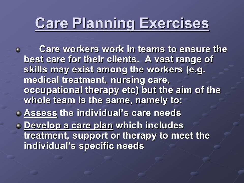 Care Planning Exercises
