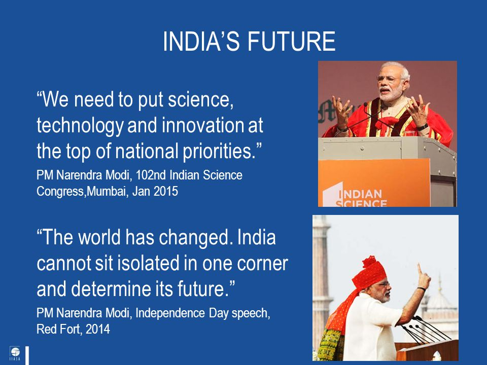 science future of india A lot of indian companies are following this suit, which is more in line with what the large services players did in 90's and early 2000's talking about the future prospects.