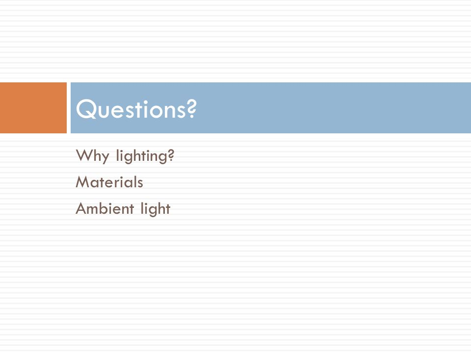 18 Questions? Why lighting?  sc 1 st  SlidePlayer & SET09115 Intro Graphics Programming - ppt download azcodes.com