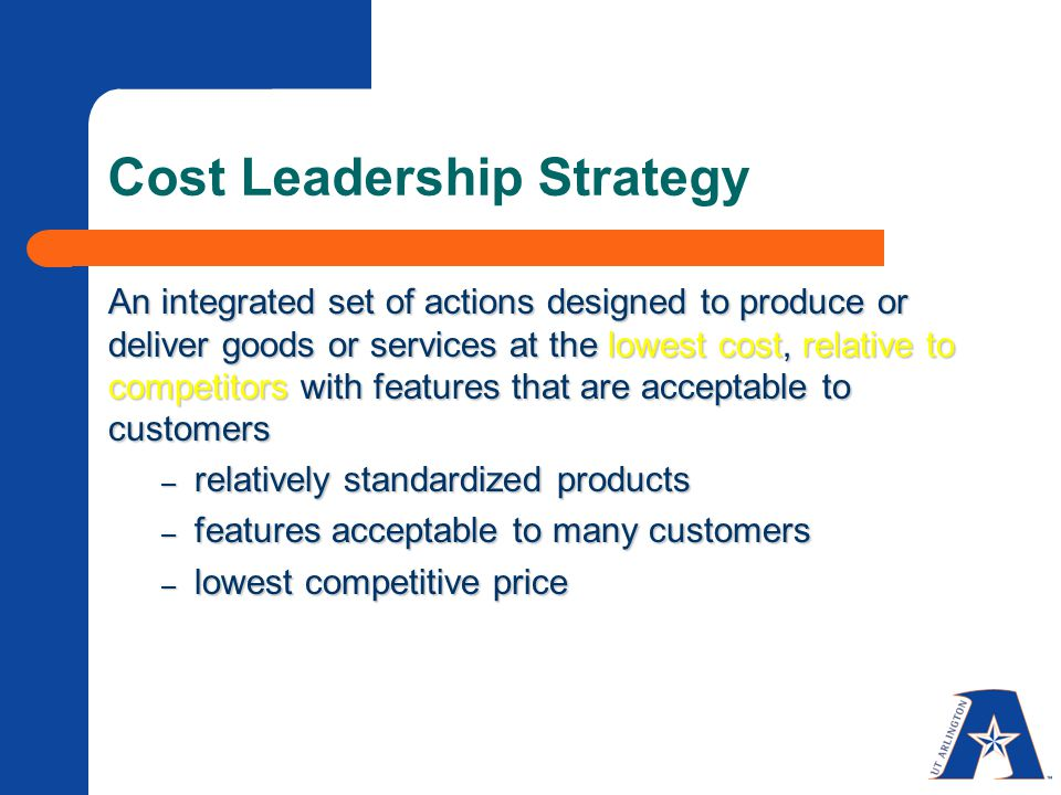 hp cost leadership strategy Definition of cost leadership: strategy used by businesses to create a low cost of operation within their niche.