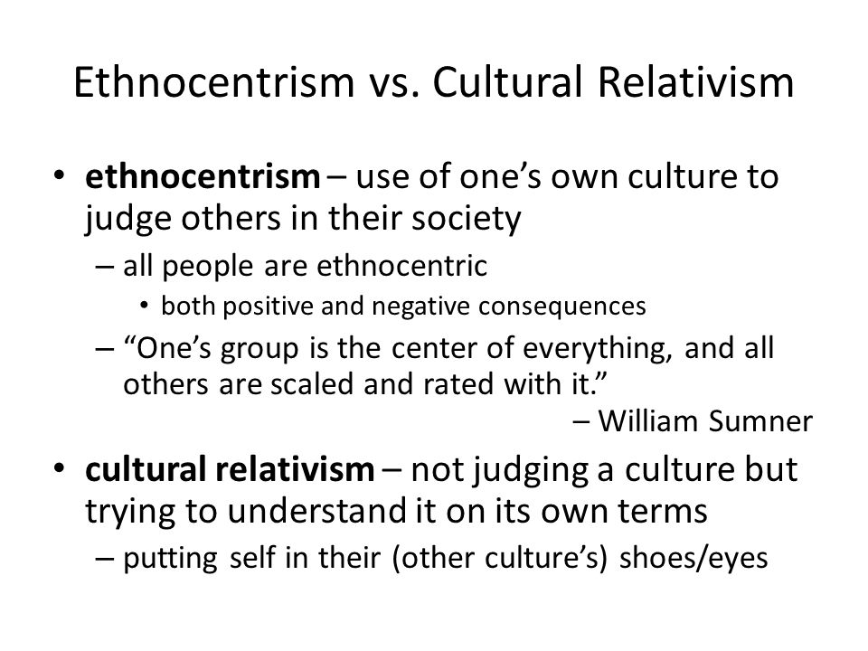 how to use ethnocentrism in a sentence