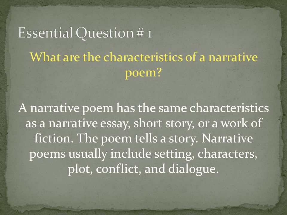 what are the characteristics of a narrative essay Although narrative writing typically is more open-ended than other kinds of writing in terms of tone and objective, it still adheres to several shared characteristics narrative structure narrative writing is formatted like a story.