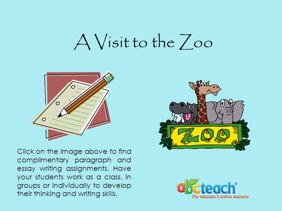 short essay on visit to the zoo How to behave in a zoo many people, especially parents with their children, visit  zoos for pleasure it's interesting to see native animals up close or exotic.