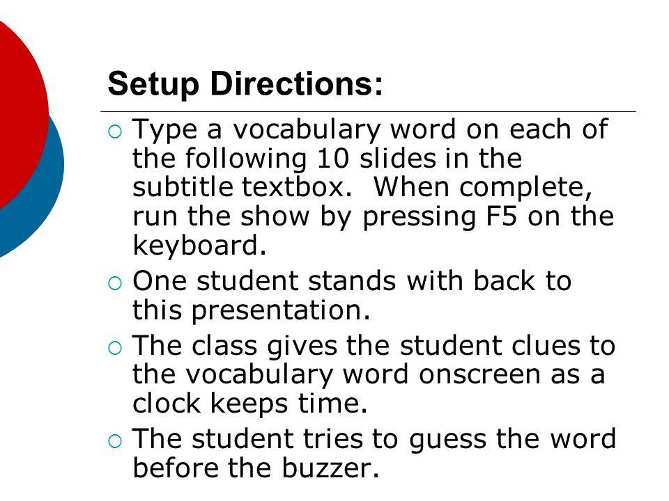 Setup Directions: